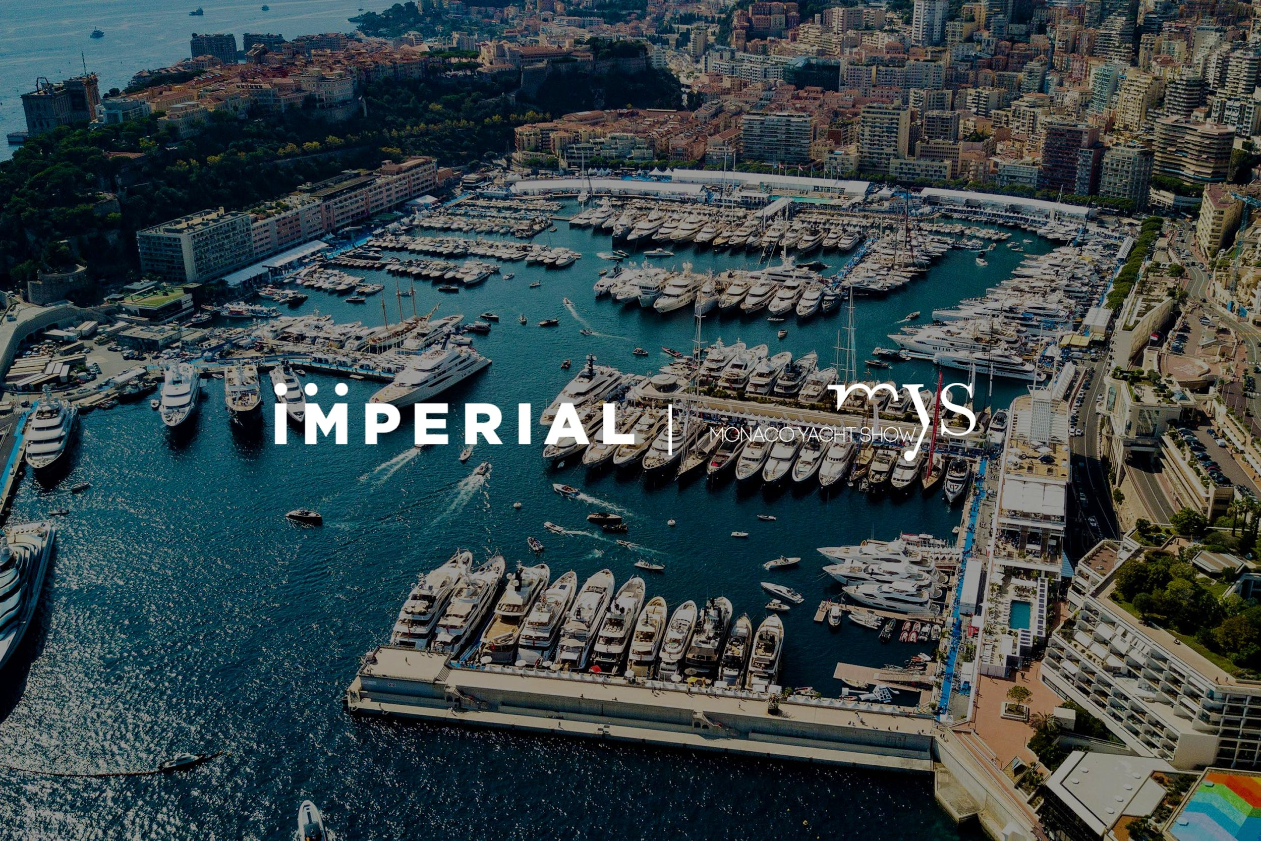 Imperial Attends Monaco Yacht Show 2021